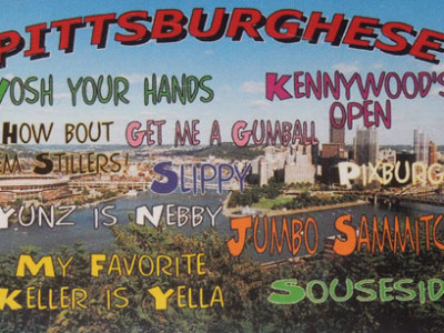 The Talk of the Town: Pittsburghese