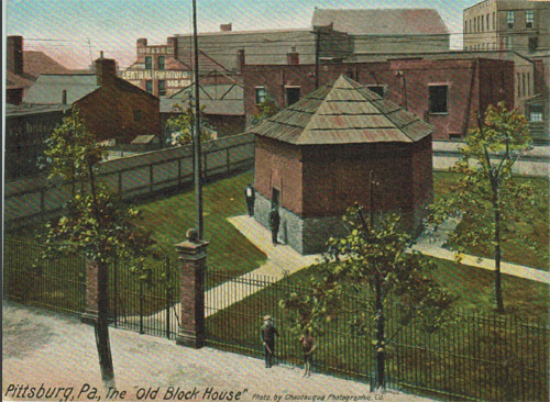 The Fort Pitt Blockhouse - Post Card