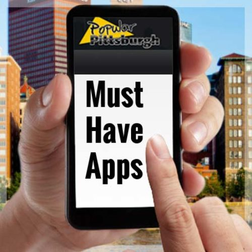 App-solutely Essential Apps for Living in Pittsburgh