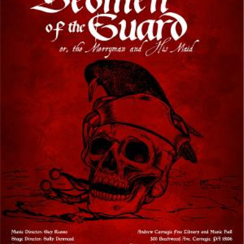 Review: The Pittsburgh Savoyards Inc.'s Gilbert and Sullivan's The Yeoman of the Guard